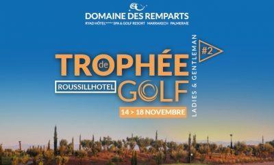 Trophée ROUSSILL Hôtel au Domaine des Remparts Marrakech