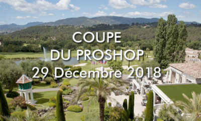 Coupe du Proshop au Royal Mougins
