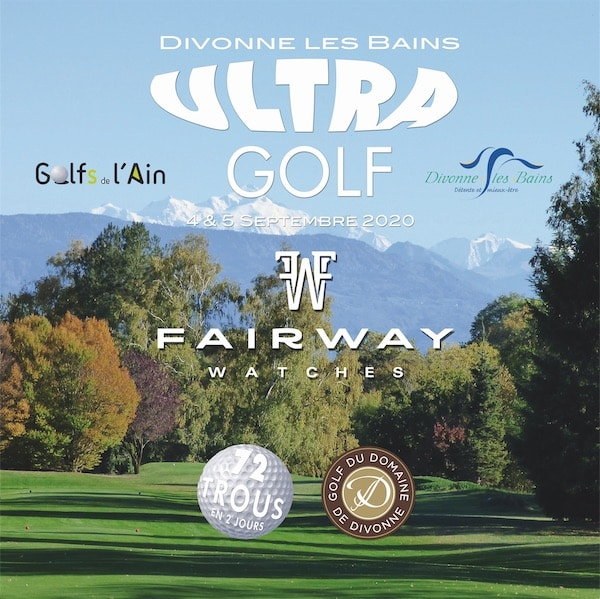 Ultra Golf de Divonne les Bains FAIRWAY Watches